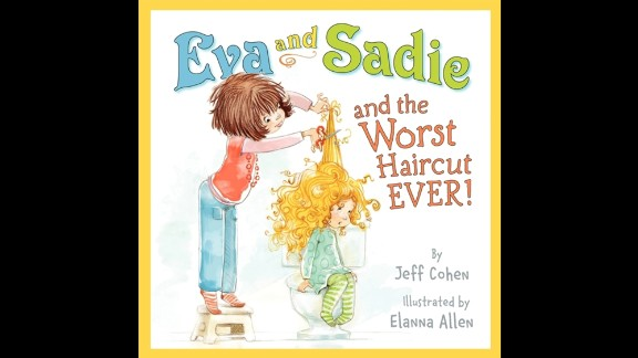 """Kids voted """"Eva and Sadie and the Worst Haircut EVER!"""" by Jeff Cohen, illustrated by Elanna Allen, as their favorite book for the kindergarten through second grade book of the year. Click through our gallery to see the rest of the winners."""
