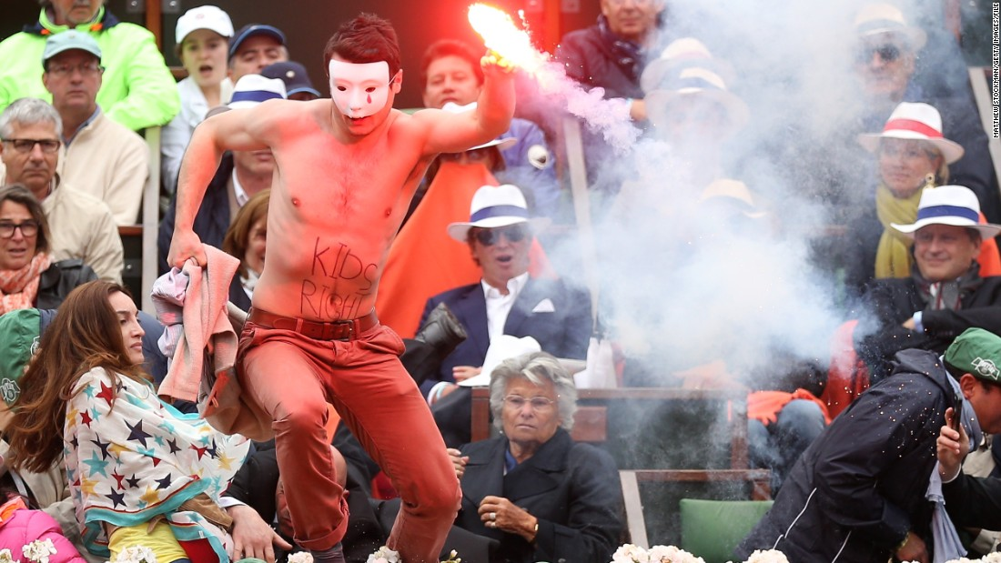 There was also a protest before the 2013 French Open men's final, as a man ran onto center court with a lit flare.
