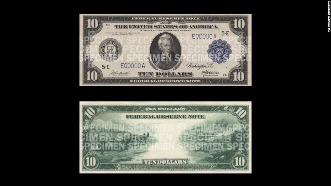 The first $10 bills were issued in 1914. They featured a portrait of President Andrew Jackson on the front.