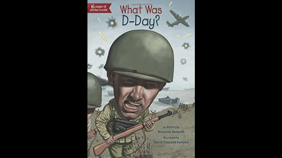 """""""A spinoff of the best-selling 'Who Was?' series, 'What Was D-Day?' tells the story of the Allied invasion of Germany that was the catalyst for the fall of the Nazi regime,"""" Wilson said. """"Young readers will learn about World War II, who was involved and how the outcome transpired in an age without cyberweaponry and instant communication."""" Nonfiction, ages 8-12."""