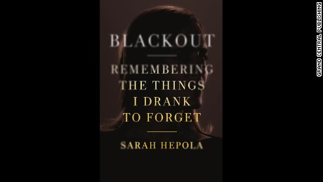 """Blackout: Remembering the Things I Drank to Forget"""