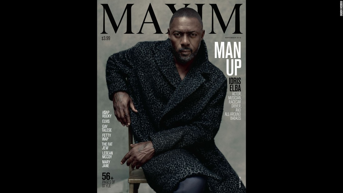 Actor, singer and producer Idris Elba is the first male cover model for Maxim magazine.