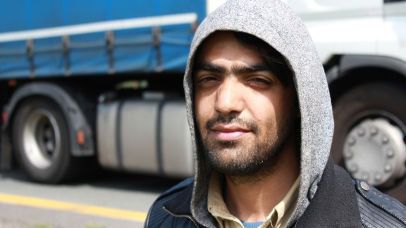 """Saeed is from Afghanistan. """"I want to go now to England,"""" he says. """"Maybe I get some chance there to keep some opportunity for my life. I have a future, I'm 25 years old. England gives me more opportunity, because you can work there. In France you cannot work."""""""