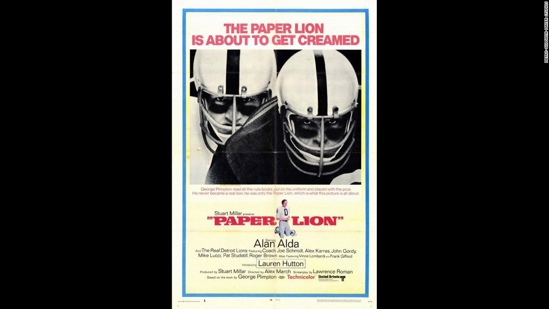 "In 1968's ""Paper Lion,"" sportswriter George Plimpton poses as a new Detroit Lions quarterback for a Sports Illustrated article."