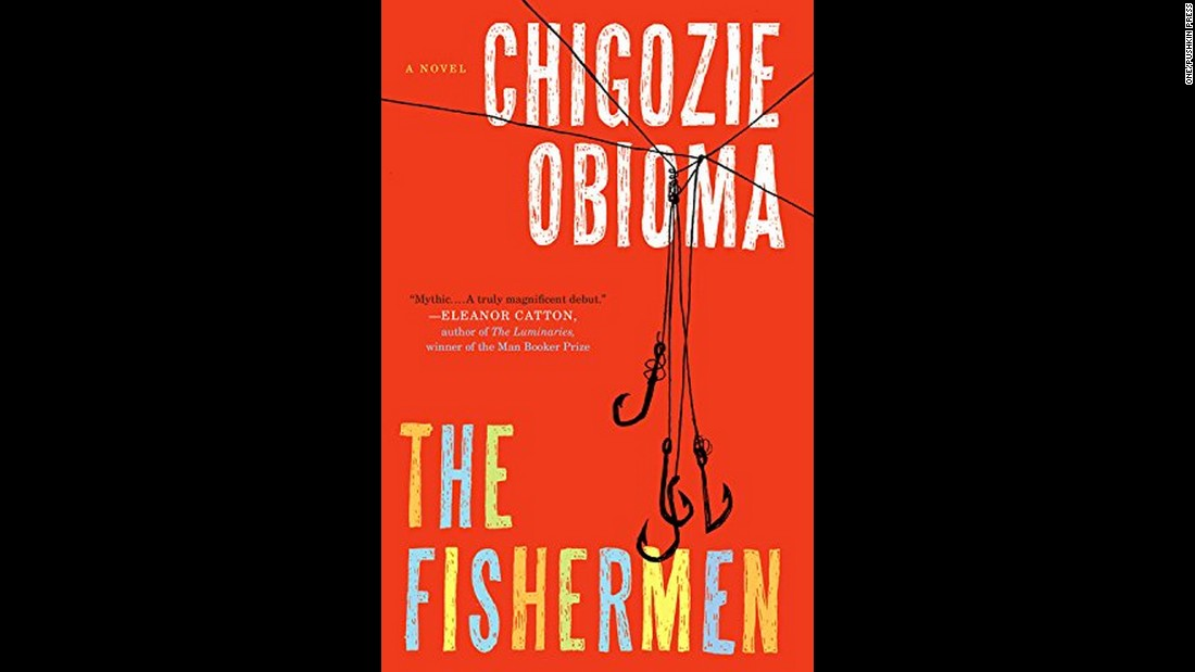 "Chigozie Obioma of Nigeria also was recognized for ""The Fishermen."""