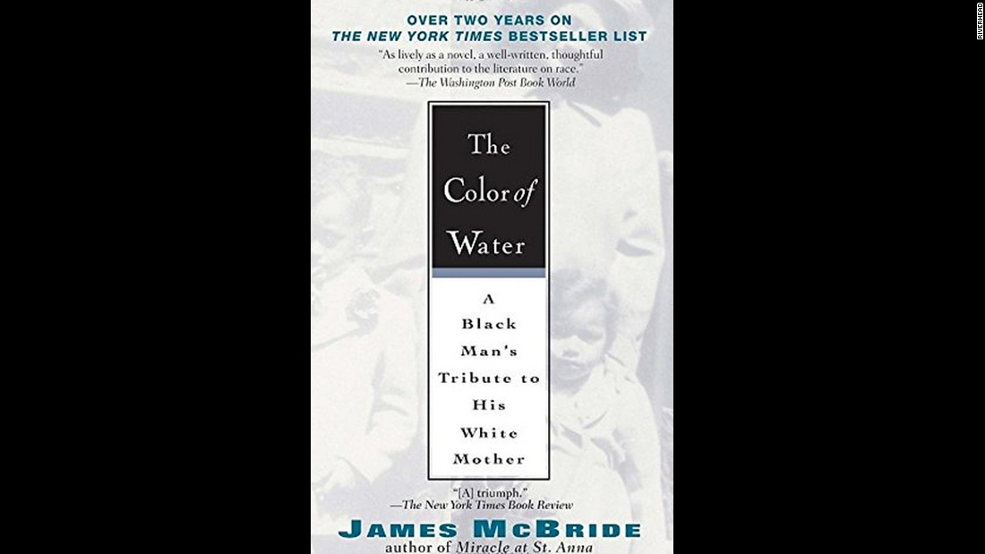 "James McBride's 1995 memoir ""The Color of Water"" is as much about his mother -- a white Jewish woman who married a black man from the South -- as it is his own experiences. McBride won the 2013 National Book Award for his novel ""The Good Lord Bird."""