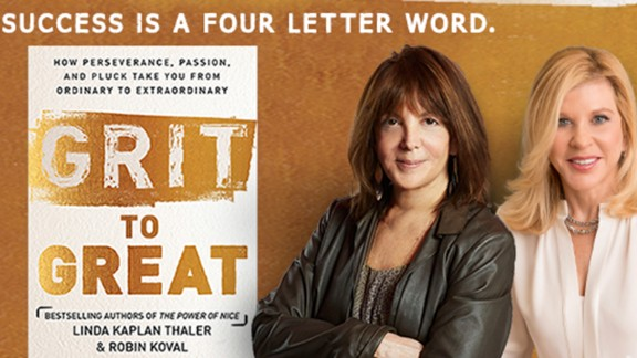"Linda Kaplan Thaler and Robin Koval are co-authors of ""Grit to Great."""