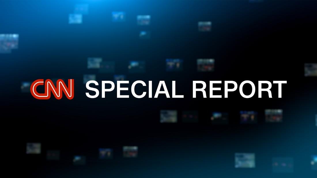 CNN Special Report - CNN