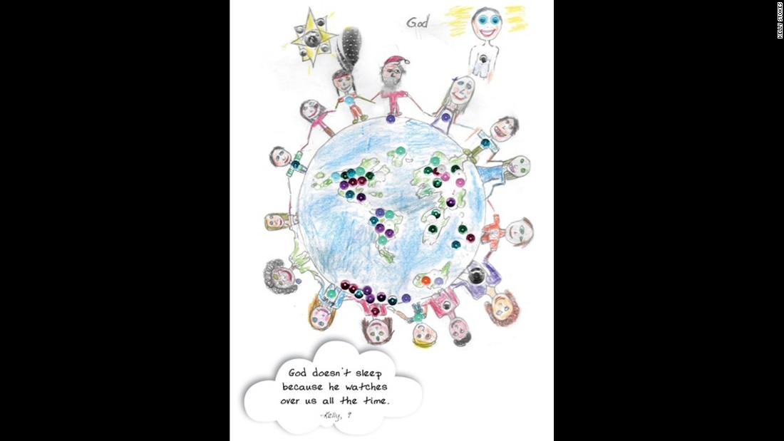 "Under her illustration, Kelly, age 9, wrote, ""God doesn't sleep because he watches over us all the time."""