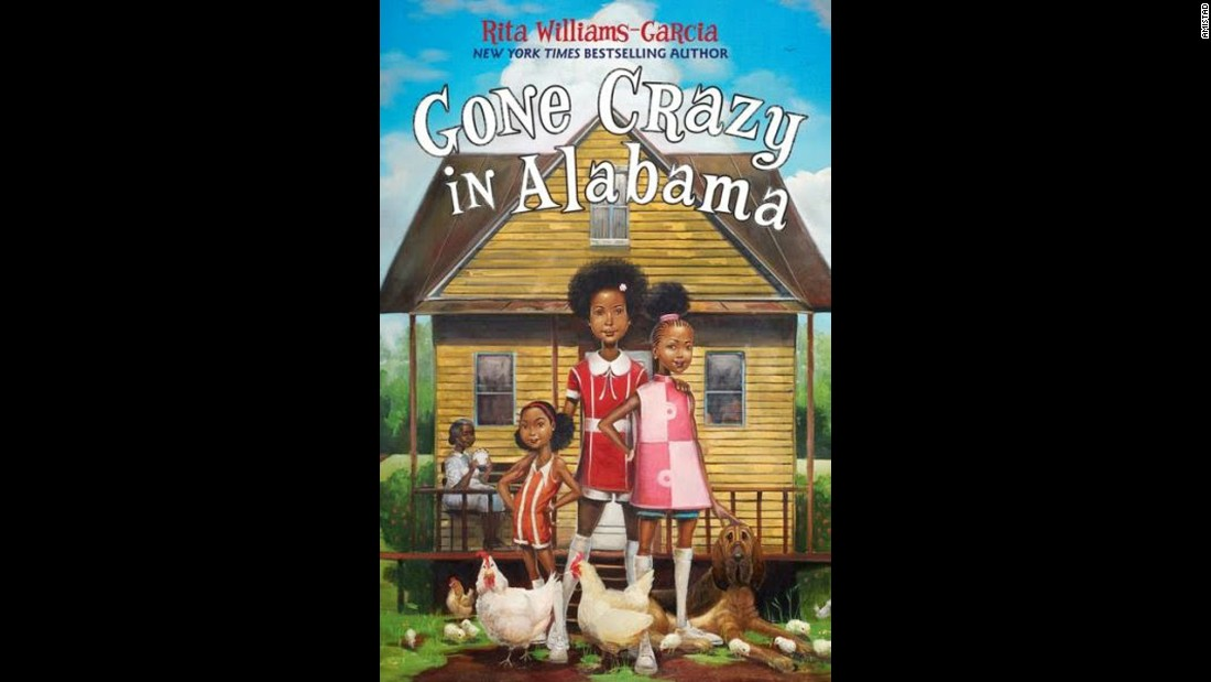 "<strong>Coretta Scott King (Author) Book Award</strong>, recognizing an African-American author and illustrator of outstanding books for children and young adults: ""Gone Crazy in Alabama,"" written by Rita Williams-Garcia."