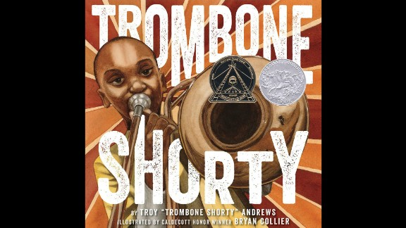 "Coretta Scott King (Illustrator) Book Award: ""Trombone Shorty,"" illustrated by Bryan Collier and written by Troy Andrews and Bill Taylor."