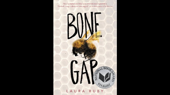 "Michael L. Printz Award for excellence in literature written for young adults: ""Bone Gap,"" written by Laura Ruby."