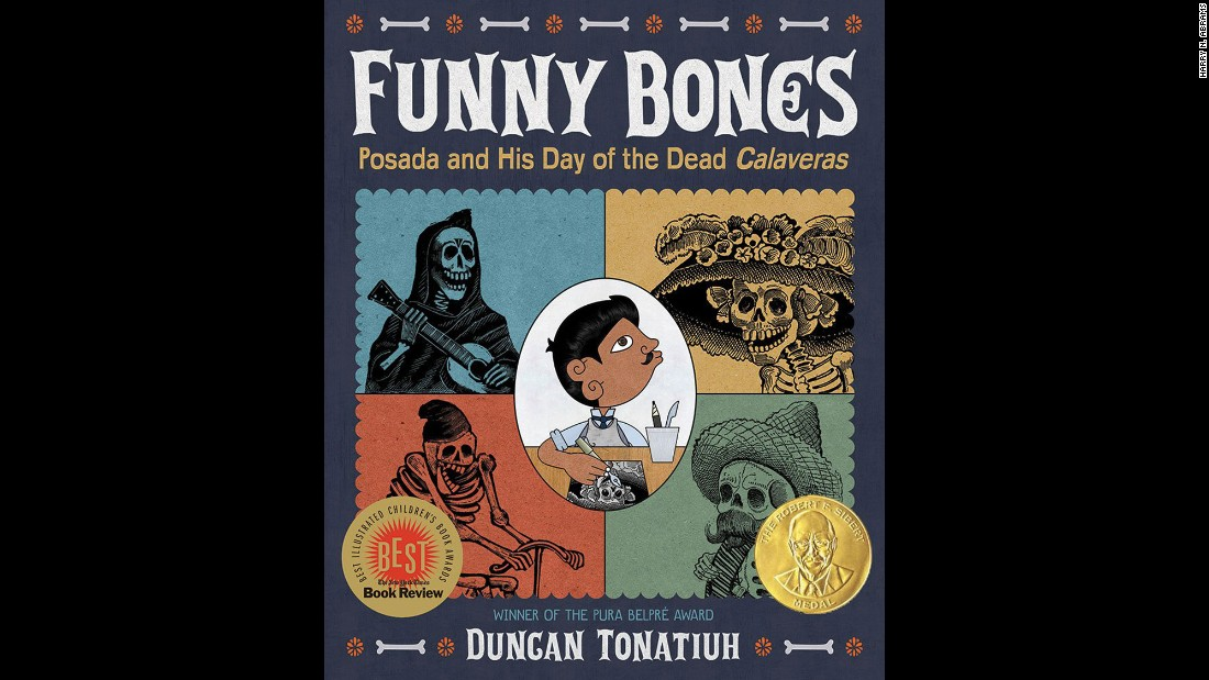 "<strong>Robert F. Sibert Informational Book Award</strong> for most distinguished informational book for children: ""Funny Bones: Posada and His Day of the Dead Calaveras,"" written and illustrated by Duncan Tonatiuh."