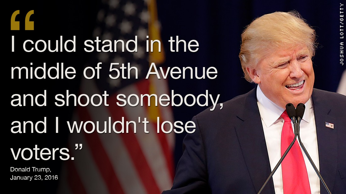 Image result for Trump: I could stand in Times Square and shoot somebody and NOT lose any voters