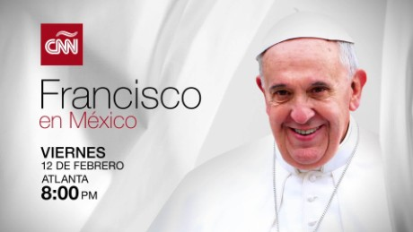 cnnee promo pope francis in mexico_00001916