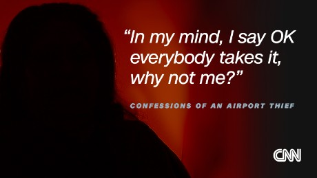 Confessions of an airport thief - CNN