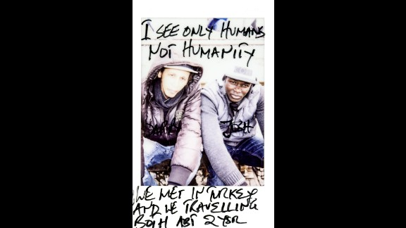 """""""I see only humans, not humanity,"""" it says on this photo of Dappy and Josh. They met in Turkey and have been traveling together for about two years."""