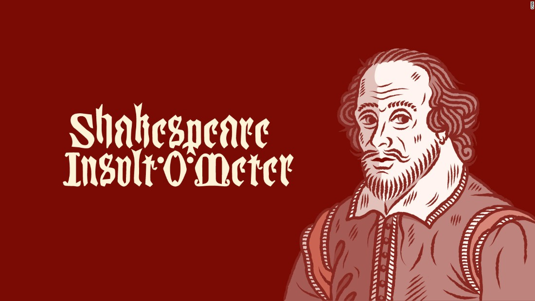 How to insult your friends, Shakespeare style - CNN