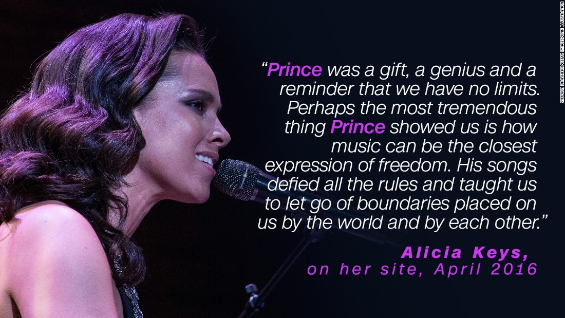 "Alicia Keys considered Prince ""a gift."" In 2009 Keys covered Prince's ""How Come U Don't Call Me Anymore?"" and on the day he died, April 21, <a href=""http://www.billboard.com/articles/news/7341611/alicia-keys-covers-prince-tribeca-film-festical"" target=""_blank"">paid tribute to him at the Tribeca Film Festival. </a>"