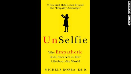 "Michele Borba's latest book is ""UnSelfie."""
