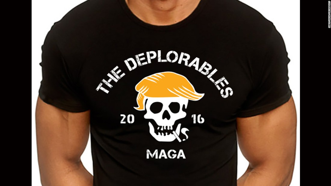 "This T-shirt was produced after Clinton said that ""half"" of Trump's supporters fit into a ""basket of deplorables."""