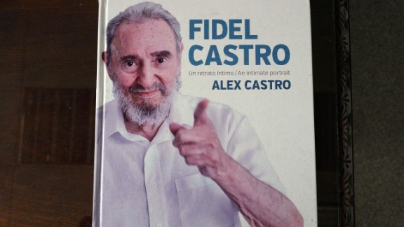"""The front cover of Alex Castro's book of photographs on his father, """"Fidel Castro: An Intimate Portrait."""" The ex-Cuban leader's personal life and family are still considered a taboo subject in Cuba's state-run press."""