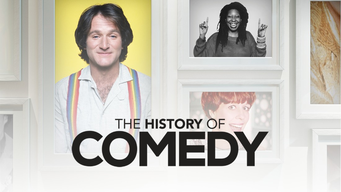 The History of Comedy - CNN