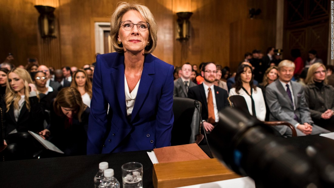 "Betsy DeVos, President Donald Trump's pick to lead the Education Department, attends <a href=""http://www.cnn.com/2017/01/17/politics/betsy-devos-education-nominee-donald-trump/index.html"" target=""_blank"">her confirmation hearing</a> on Tuesday, January 17. DeVos, who has spent millions to advance conservative causes in her home state of Michigan and across the country, was questioned by Democratic senators who believe she is not qualified to lead the nation's education system."