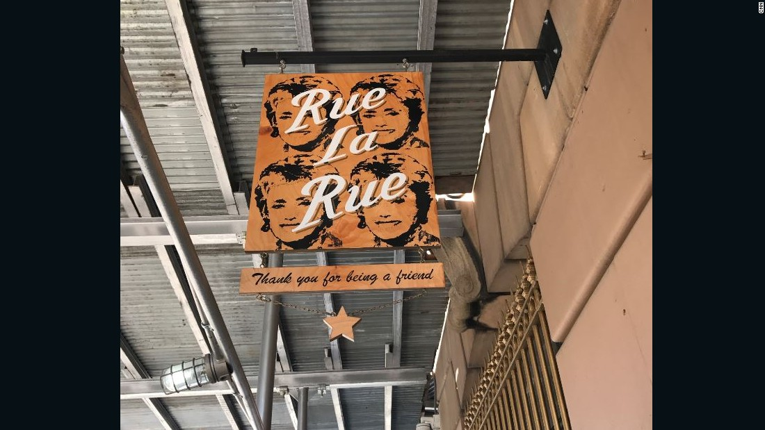 "The sign outside Rue La Rue Café in New York City carries a line from ""The Golden Girls"" theme song, ""Thank You for Being a Friend."""
