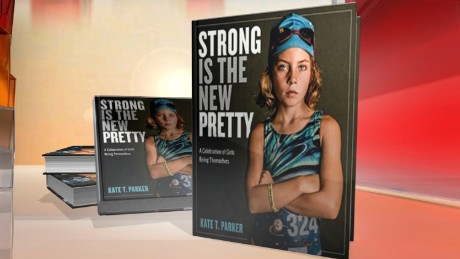 'Strong is the New Pretty' celebrates girls -- and the inner-child in us all
