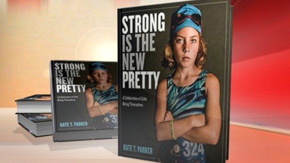 "Photographer Kate T. Parker's new book, ""Strong is the New Pretty,"" features portraits of girls."