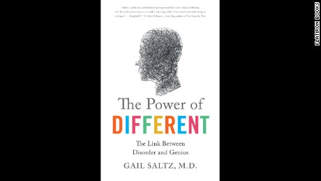 "In ""The Power of Different,"" Dr. Gail Saltz writes that those brain differences that cause disorders can lead to more creativity and artistic abilities."