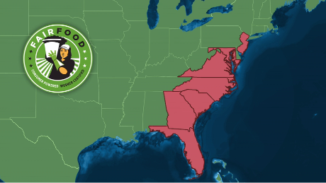 The Fair Food Program operates in Florida, Georgia, South Carolina, North Carolina, Maryland, Virginia and New Jersey.