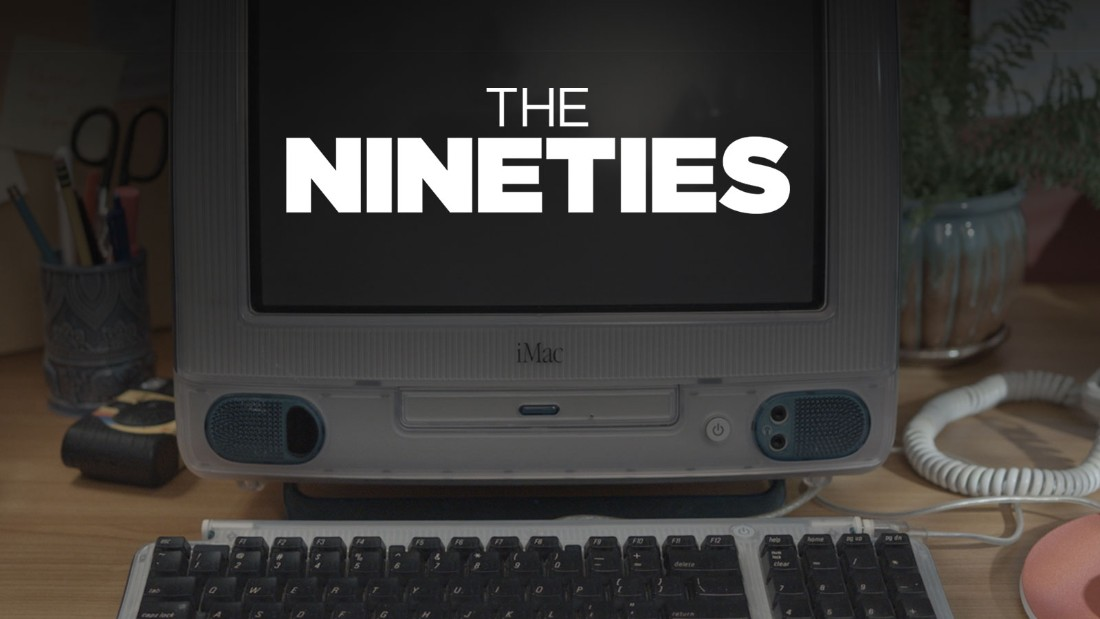 The Nineties - CNN