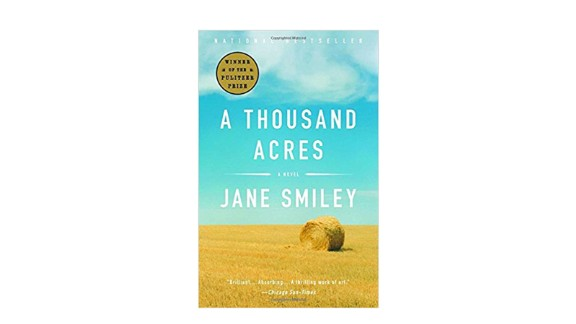 "1992   ""A Thousand Acres"" by Jane Smiley ($12.85; amazon.com)"