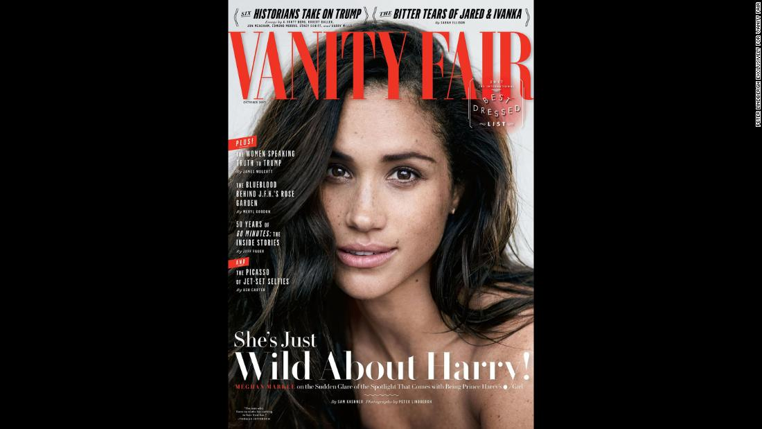 "Markle appears on the <a href=""https://www.vanityfair.com/style/2017/09/meghan-markle-cover-story"" target=""_blank"">cover of Vanity Fair</a> in September 2017. In an accompanying interview, Markle first <a href=""http://edition.cnn.com/2017/09/05/europe/meghan-markle-vanity-fair/index.html"">spoke publicly </a>about her relationship with Prince Harry."