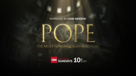 cnngo pope most powerful man in history trailer_00012826.jpg
