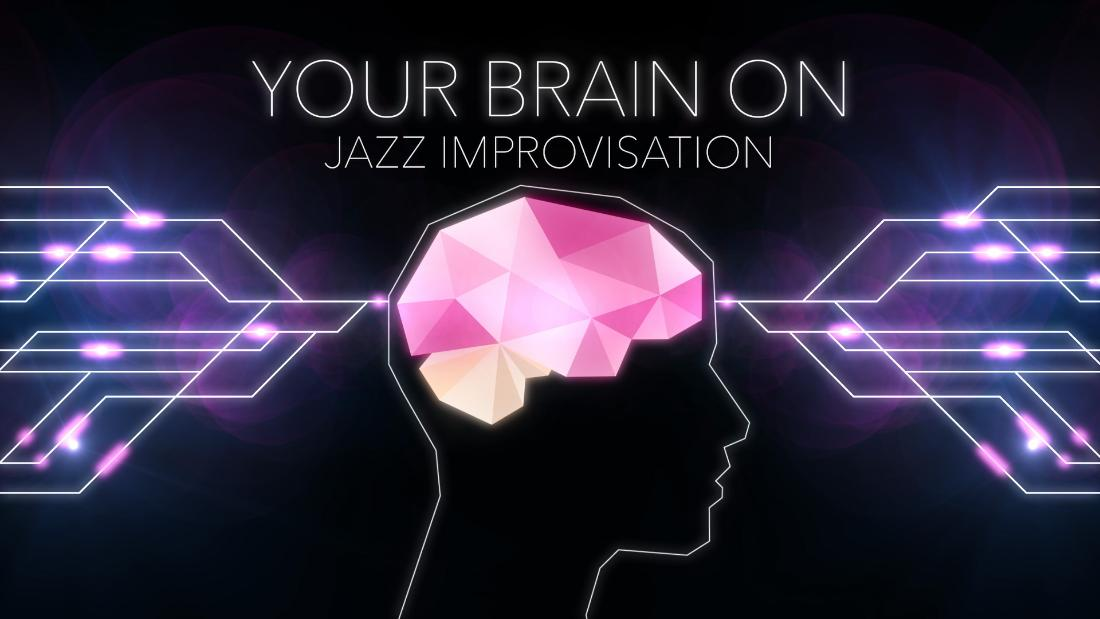 Jazz improv and your brain: The key to creativity?