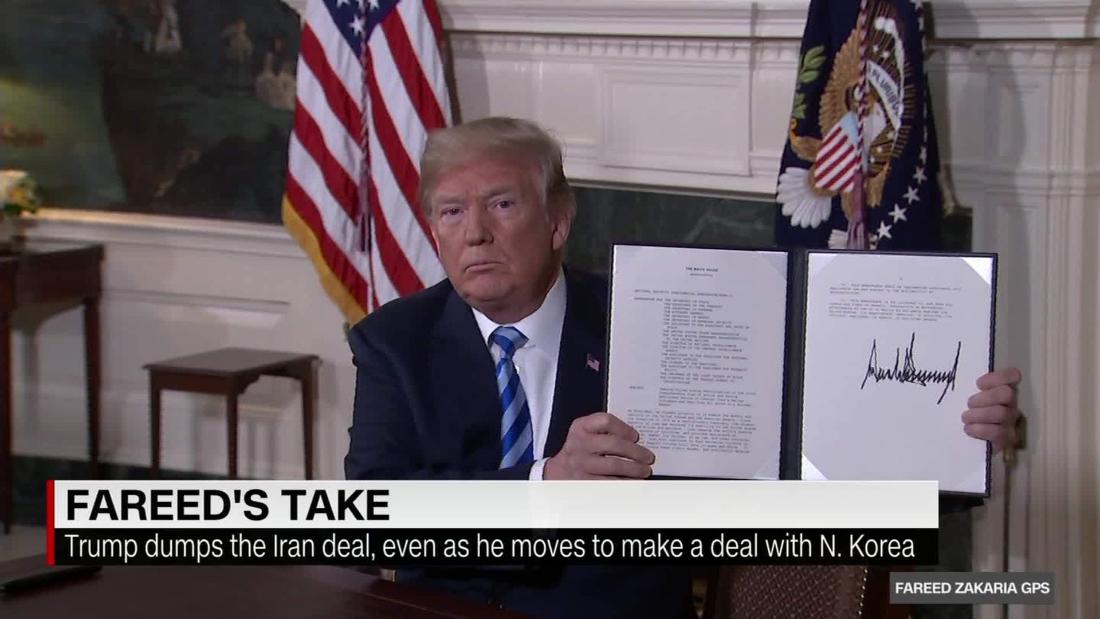 Fareed's Take: Why Trump dumped the Iran deal