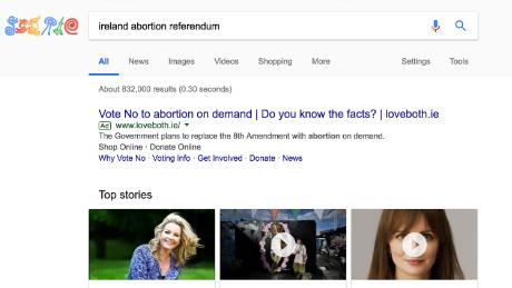 "One week after Google said it would ""pause all ads related to the Irish referendum on the Eighth Amendment,"" some ads were still appearing in those searches. Google said they had ""taken action"" after being showed this ad."