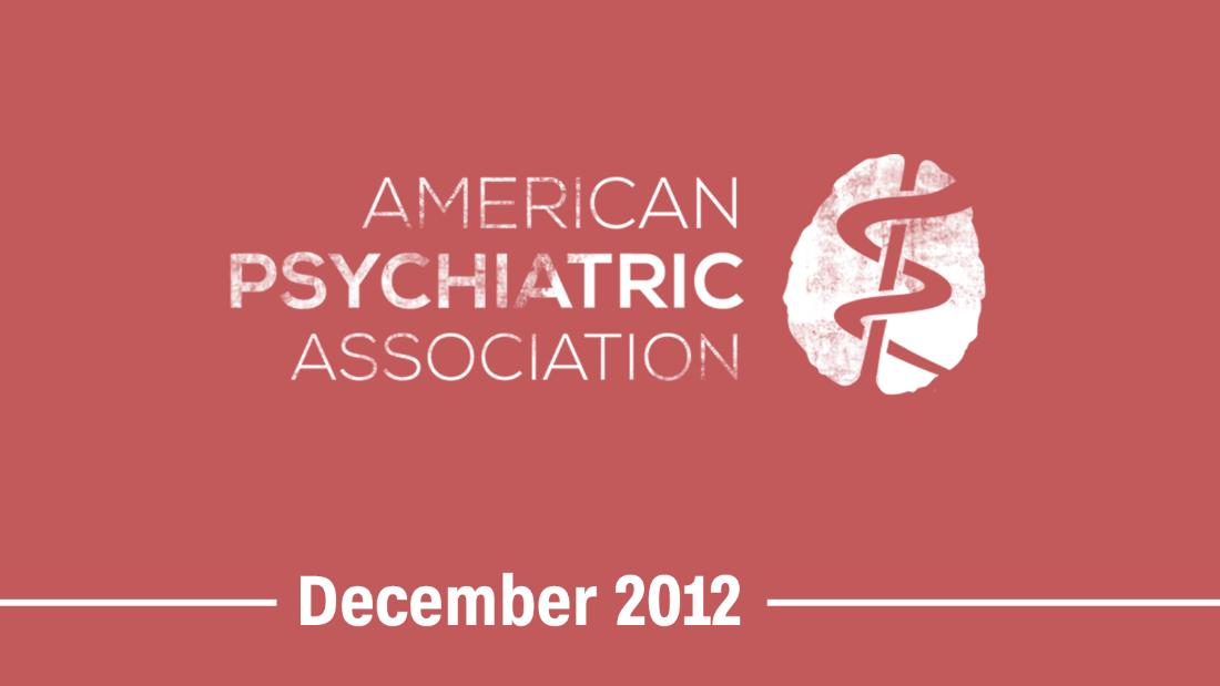 "December 2012 -- The American Psychiatric Association approves an update to its diagnostic manual to eliminate gender identity disorder and <a href=""http://inamerica.blogs.cnn.com/2012/12/27/being-transgender-no-longer-a-mental-disorder-in-diagnostic-manual/"">replace it with gender dysphoria</a>."