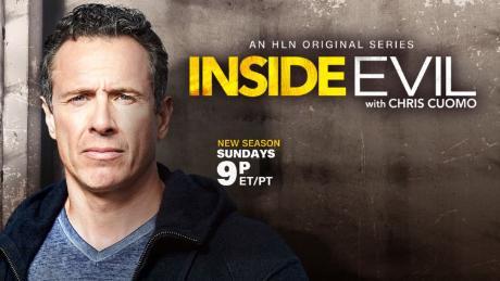 Inside Evil with Chris Cuomo - CNN