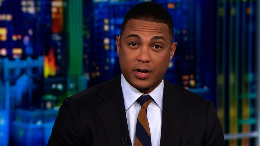 Don Lemon: Trump was right. The system is rigged