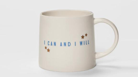 """<strong>A mug with a motivational mantra</strong> I Can and I Will Mug ($5.99; <a href=""""http://bit.ly/2SP1pc4"""" target=""""_blank"""" target=""""_blank"""">target.com</a>)"""