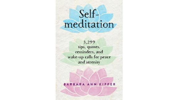"""<strong>A book to turn to when you need a midday break</strong> """"Self Meditation"""" by Barbara Ann Kipfer ($7.98; <a href=""""https://amzn.to/2FlRfew"""" target=""""_blank"""" target=""""_blank"""">amazon.com</a>)"""