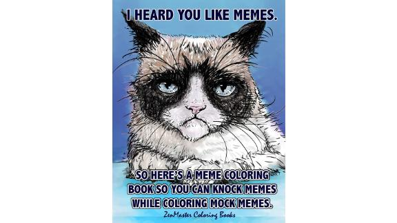 """<strong>A meme coloring book, because why not?</strong> Adult Coloring Book of Memes ($6.99; <a href=""""https://amzn.to/2Whdg4L"""" target=""""_blank"""" target=""""_blank"""">amazon.com</a>)"""