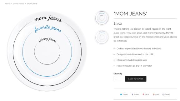 """Pourtions' """"Mom Jeans"""" plates can still be purchased on its website."""