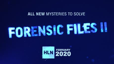 Forensic Files II -- All NEW Mysteries to Solve -- February 2020 only on HLN