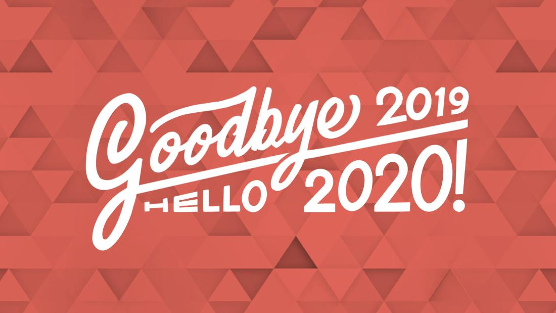 2019 Year in Review and Look Ahead to 2020 - CNN