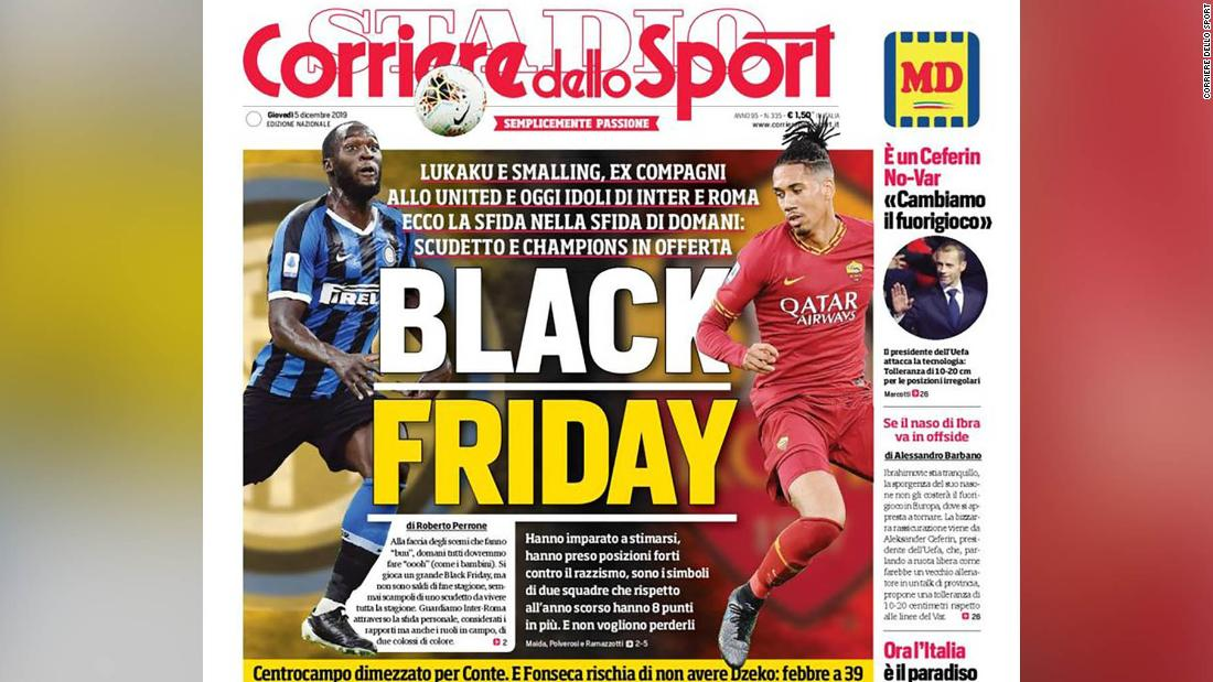 Black Friday Corriere Dello Sport Embroiled In Race Row For Front Page Cnn
